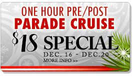 pre and post parade one hour cruises.